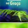 Cinco Impedimentos ao Crescimento na Graça