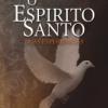O Espírito Santo: duas experiências