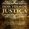 Dois Tipos de Justiça