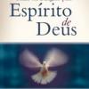 Como ser Dirigido pelo Espírito de Deus