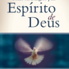 Como ser Dirigido pelo Espírito de Deus – Edição Legado