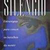 Dominando o Silêncio